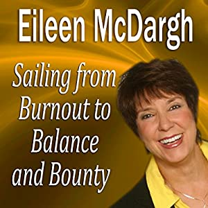 Sailing from Burnout to Balance and Bounty Speech