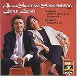 Franck & Brahms Sonatas: Salerno-Sonnenberg Licad