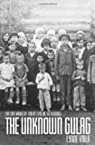 The Unknown Gulag, Lynne Viola, 0195187695