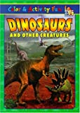 img - for Dinosaurs and Other Creatures Coloring and Activity Book (Coloring Book) book / textbook / text book