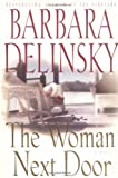 The Woman Next Door, Barbara Delinsky, 0743275047
