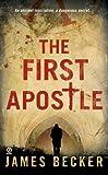 The First Apostle, James Becker, 0451226704