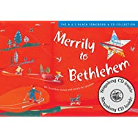 Songbooks – Merrily to Bethlehem (Book + CD): 44 Christmas Songs and Carols for Children