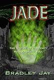 Jade, Bradley Jay, 1490364560