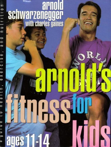Arnold's Fitness for Kids, Age 11-14