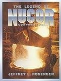 The Legend of Nucor