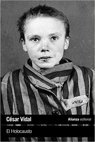 El Holocausto de César Vidal