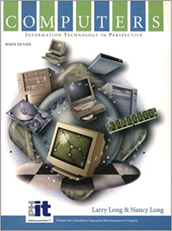 Computers: Information Technology in Perspective (9th Edition ...