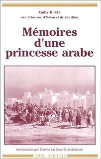 Mémoires d'une princesse arabe, Ruete, Emily