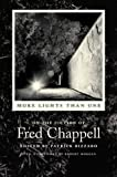 img - for More Lights Than One: On the Fiction of Fred Chappell (Southern Literary Studies) book / textbook / text book