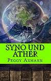 Syno und Aether, Peggy Axmann, 1497446945