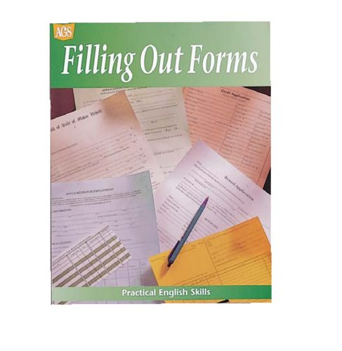 PRACTICAL ENGLISH SKILLS WORKTEXT SERIES FILLING OUT FORMS (Ags Miscellaneous)