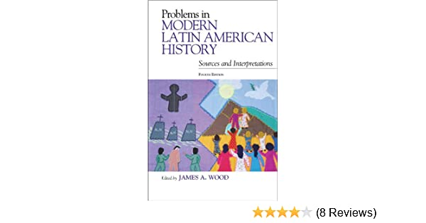 Amazon problems in modern latin american history sources and amazon problems in modern latin american history sources and interpretations latin american silhouettes ebook james a wood kindle store fandeluxe Gallery