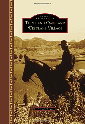 Thousand Oaks and Westlake Village (Images of America)