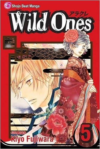 Wild Ones: v.5 (Wild Ones (Viz Media))