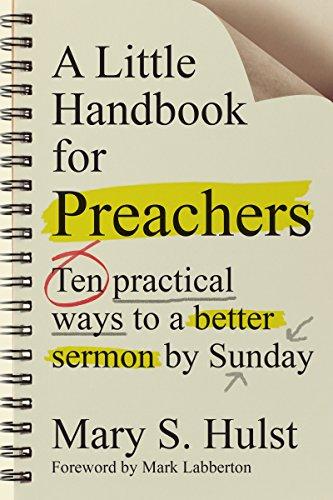 A little handbook for preachers ten practical ways to a better a little handbook for preachers ten practical ways to a better sermon by sunday by fandeluxe Gallery