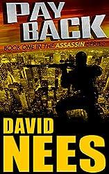 Payback: A sniper seeking revenge terrorizes the mob (Assassin Series Book 1)