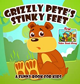Grizzly Pete's Stinky Feet [Funny Books for Kids] (Big Red ...