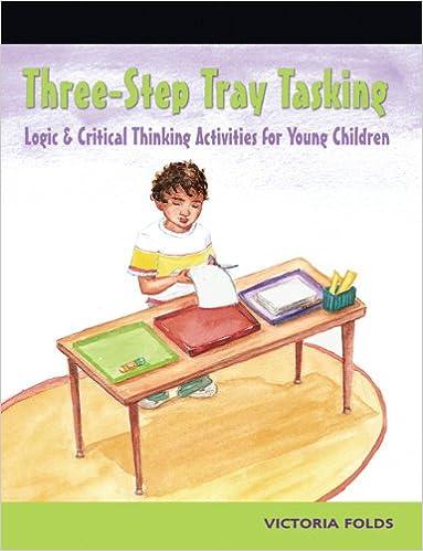 Amazon.com: Three Step Tray Tasking: Logic and Critical Thinking ...