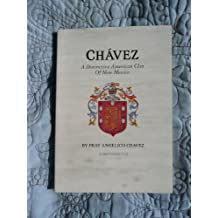Chavez a Distinctive American Clan of New Mexico