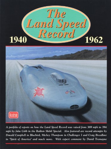 The Land Speed Record 1940-1962 Speed Records