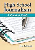 High School Journalism: A Practical Guide Pdf