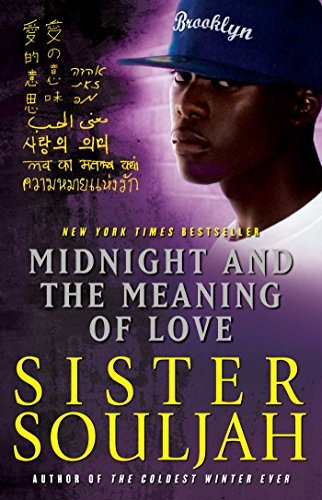 Midnight and the Meaning of Love by Sister Souljah (22-Dec-2011