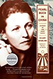 Pearl Buck in China: Journey to The Good Earth, Books Central