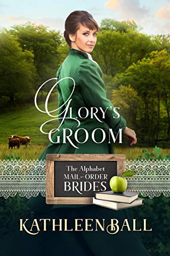 Pdf Spirituality Glory's Groom: Mail Order Brides of Sweet Water Book 3 (The Alphabet Mail-Order Brides 7)