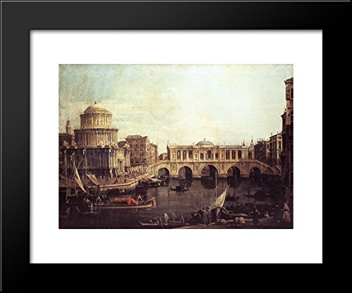 - Capriccio The Grand Canal, with an Imaginary Rialto Bridge and Other Buildings 20x24 Framed Art Print by Canaletto