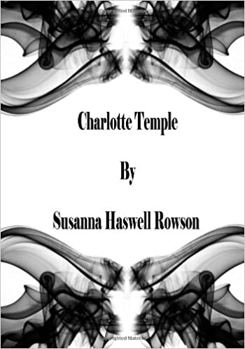 Charlotte Temple (Large Print): Susanna Haswell Rowson ...
