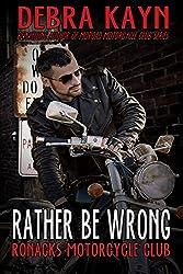 Rather Be Wrong: Ronacks Motorcycle Club