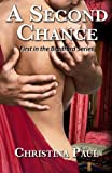 A Second Chance, Christina Paul, 0989430804
