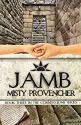 Jamb: (A Young Adult Paranormal Romance & Adventure Series) (The Cornerstone Series Book 3)