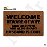 MsMr Entrance Door Mat - Funny Doormat - Welcome Beware Of Wife Kids And Pets Are Also Shady Husband Is Cool Designed Indoor Outdoor Home Decorative Floor Mat Area Pad Non-woven Fabric Top 18''X30''