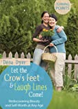 Let the Crow's Feet and Laugh Lines Come (Turning Points)