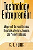 Technology Entrepreneur, C. J. Rubis, 146975343X