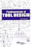Fundamentals of Tool Design, , 0872634124