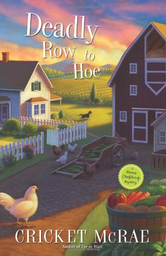Image of Deadly Row to Hoe (A Home Crafting Mystery)