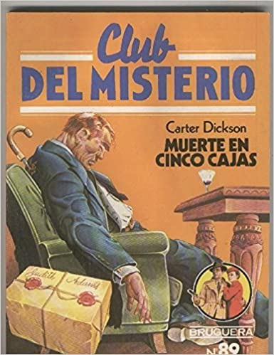 Club del Misterio numero 089: Muerte en cinco cajas: Carter Dickson: Amazon.com: Books