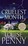 The Cruelest Month: A Chief Inspector Gamache Novel