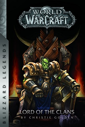 Warcraft-Lord-of-the-Clans-Warcraft-Blizzard-Legends