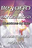 Beyond Tomorrow, An Absentminded Professor, 1448984327