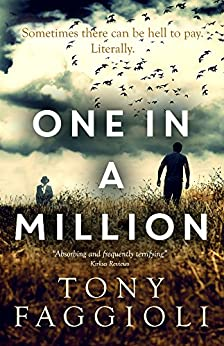 One In A Million (The Millionth Trilogy Book 1) by [Faggioli, Tony]