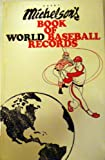 Michelson's Book of World Baseball Records, Court Michelson, 0934175004