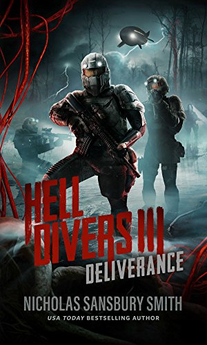Hell Divers III: Deliverance (Hell Divers Series, Book 3) (Hell Divers Series, 3)