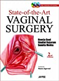 State-Of-the-Art Vaginal Surgery, Neerja Goel and Shalini Rajaram, 9350902877