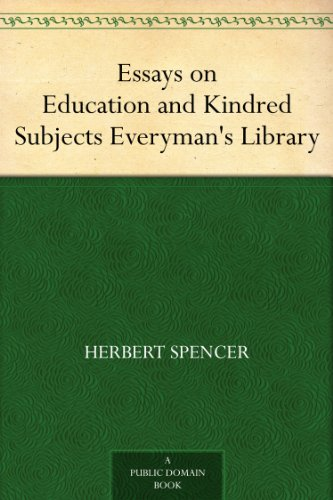 Amazoncom Essays On Education And Kindred Subjects Everymans  Essays On Education And Kindred Subjects Everymans Library By Spencer  Herbert Genetically Modified Food Essay Thesis also Reflective Essay On English Class  Project Help For Students
