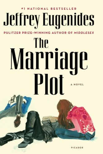 The Marriage Plot: A Novel [Jeffrey Eugenides] (Tapa Blanda)