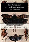 img - for The Naturalist on the River Amazons, volume 1 (Foundations in Biological Thought, no. 3) (Volume 3) book / textbook / text book